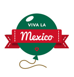 viva la mexico greeting emblem vector image