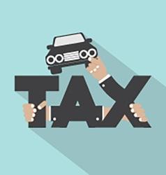 Car Tax Typography Design vector image