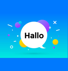 hallo banner speech bubble poster and sticker vector image