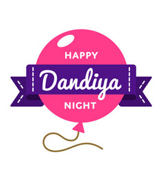 Happy dandiya night greeting emblem vector