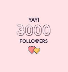 Yay 3000 followers celebration greeting card vector