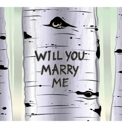 Birch tree card with carved text will you marry me vector image