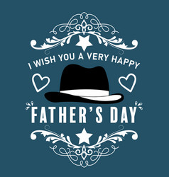 i wish you a very happy fathers day design vector image