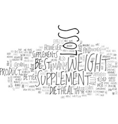 best weight loss supplement text word cloud vector image