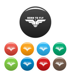 born to fly icons set color vector image
