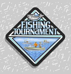 logo for fishing tournament vector image