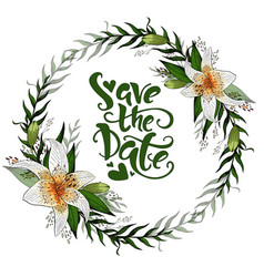 Save the day postcard wreath with lily flowers and vector