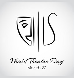 World theatre day greeting card emblem vector