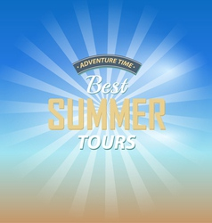Adventure time best summer tours background vector