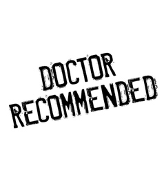 Doctor Recommended rubber stamp vector