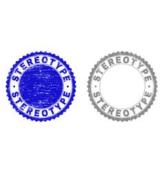 Grunge stereotype textured stamp seals vector