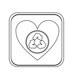 Monochrome square with heart with recycling symbol vector