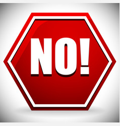 word no on red road sign graphics vector image