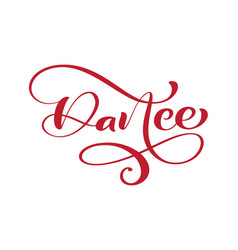 dance hand drawn lettering calligraphy text vector image