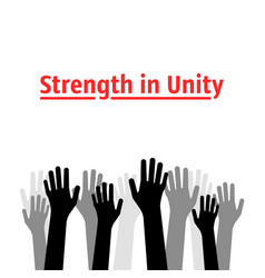 Strength in unity with many hands up vector