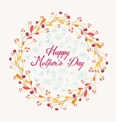 Happy mother day with wreath floral vector