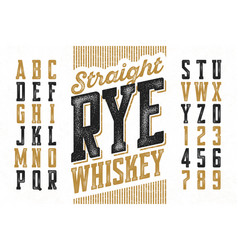 vintage style modern font straight rye whiskey vector image