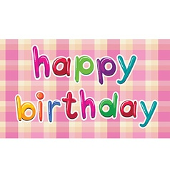 A happy birthday artwork vector