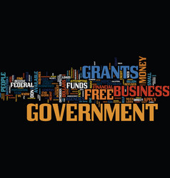 Free grants from government text background word vector