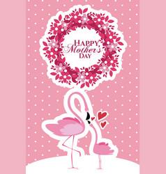 happy mothers day flamingo cartoon vector image