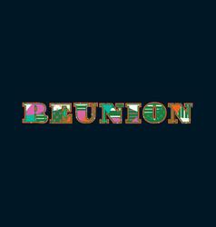 Reunion concept word art vector