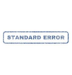 Standard error textile stamp vector