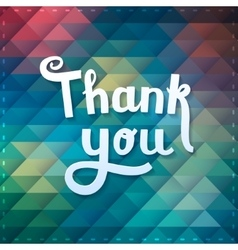 Thank you card on colorful magic geometric vector image vector image