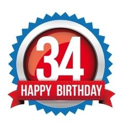 Thirty four years happy birthday badge ribbon vector image