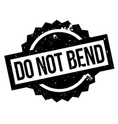 do not bend rubber stamp vector image