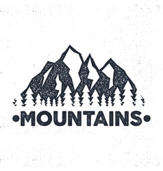 Hand drawn adventure label Mountains and forest vector