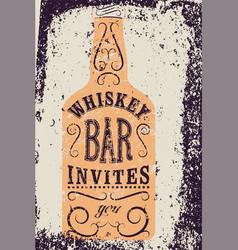 typography retro grunge design whiskey bar poster vector image