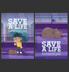 Save a life homeless pet cartoon posters design vector
