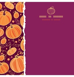 thanksgiving pumpkins square torn seamless pattern vector image