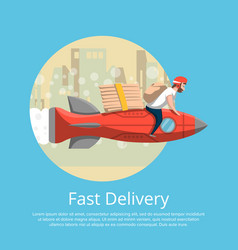 Fast food delivery poster with courier on rocket vector