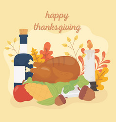 happy thanksgiving roasted turkey wine acorn corn vector image
