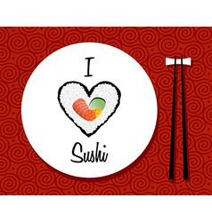 I love sushi restaurant background vector image vector image