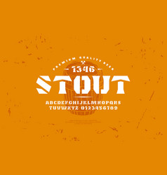 Stencil-plate serif font and craft beer label vector