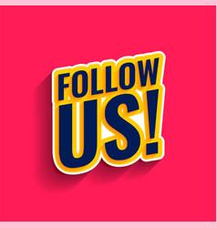 Follow us on social media banner vector