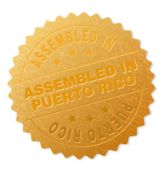 Golden assembled in puerto rico badge stamp vector