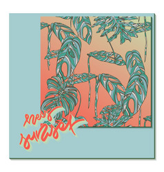 hey sunset card with tropical leaves vector image