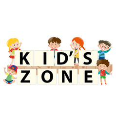 kids holding sign for kids zone vector image