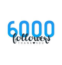 Six thousand followers banner vector