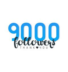 Nine thousand followers banner vector