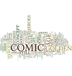 the comic golden age ancient still works text vector image vector image