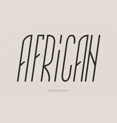 african font italic style vector image