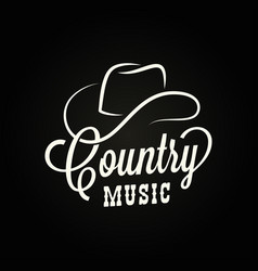 country music sign cowboy hat with country music vector image
