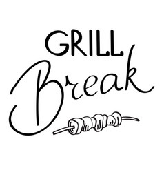Grill break typography design concept vector