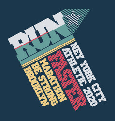 run marathon typography t-shirt graphics sport vector image
