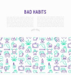 bad habits concept with thin line icons vector image