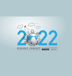 Earth globe happy new year 2022 creative drawing vector